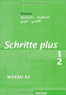 Schritte plus 1+2: Deutsch als Fremdsprache / Glossar Deutsch-Arabisch