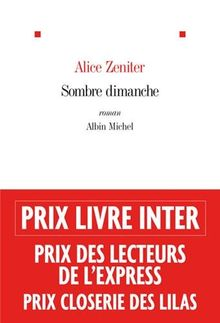 Sombre dimanche - Prix Livre Inter 2013