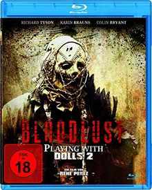 Bloodlust - Playing with Dolls 2 [Blu-ray]