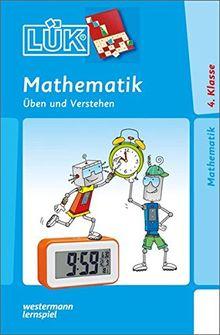 LÜK: Mathematik 4. Klasse: Üben und Verstehen