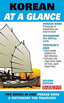 Korean At A Glance: Foreign Language Phrasebook & Dictionary (At a Glance Series)