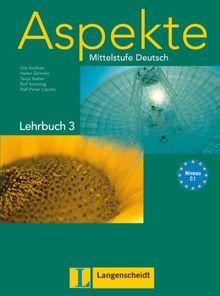 Aspekte 3 (C1) - Lehrbuch 3 ohne DVD: Mittelstufe Deutsch