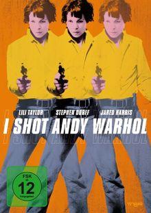 I Shot Andy Warhol