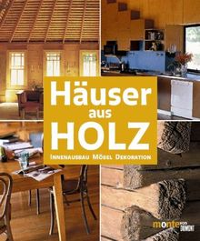 Häuser aus Holz. Innenausbau, Möbel, Dekoration