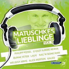 Bayern 3 - Matuschkes Lieblinge,Vol. 5