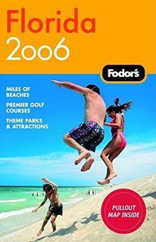Fodor's Florida 2006 (Travel Guide)