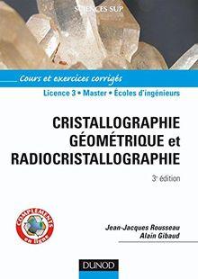Cristallographie géométrique et radiocristallographie : Cours et exercices corrigés