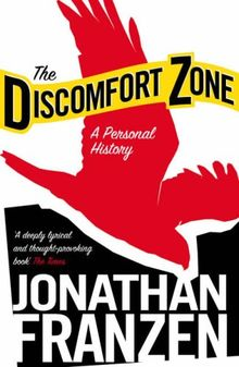 The Discomfort Zone: A Personal History (Harper Perennial)