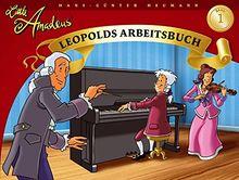 Little Amadeus 1. Leopolds Arbeitsbuch