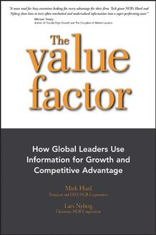 The Value Factor: How Global Leaders Use Information for Growth and Competitive Advantage: How Global Leaders Use Information for Growth and Competative Advantage (Bloomberg, Band 44)