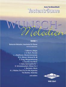 Wunsch-Melodien Band 1: Bekannte Melodien, bearbeitet für Klavier. Leicht bis mittelschwer