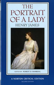 The Portrait of a Lady (Norton Critical Editions)