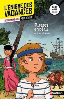 Pirates en péril ! : Du CE1 au CE2