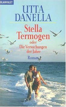 Stella Termogen oder Die Versuchungen der Jahre