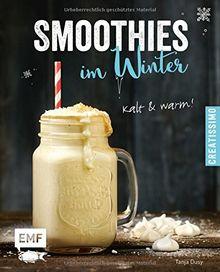 Smoothies im Winter: kalt und warm (Creatissimo)