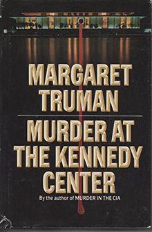 Murder at Kennedy Center