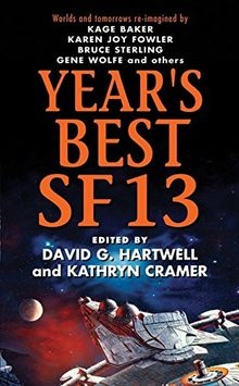 Year's Best SF 13 (Year's Best SF Series, Band 13)