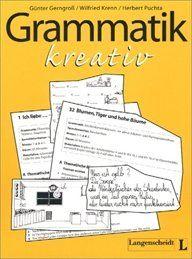 Grammatik kreativ: Materialien für einen lernerzentrierten Unterricht (Material complementario)