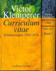 Curriculum vitae. Erinnerungen 1881 - 1918: 2 Bde.
