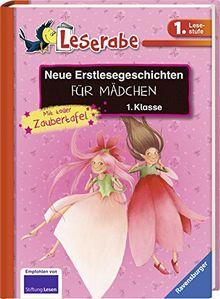 Neue Erstlesegeschichten für Mädchen 1. Klasse (Leserabe - Sonderausgaben)