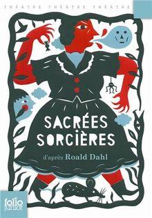 Sacrées sorcières: Pièces pour enfants