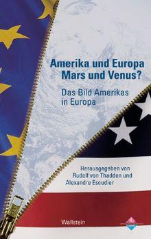 Amerika und Europa - Mars und Venus? Das Bild Amerikas in Europa