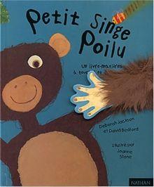 Petit singe poilu : Un livre-matières à toucher et à caresser (Hors Collection)