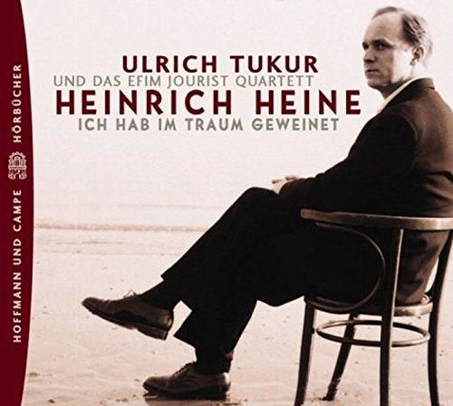 Heinrich Heine Ich Hab Im Traum Geweinet