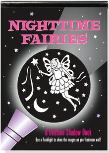 Nighttime Fairies: A Bedtime Shadow Book