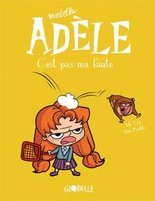Mortelle Adèle, c'est pas ma faute