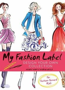 My Fashion Label: Design Your Own Collection