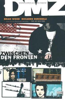 DMZ, Bd. 2: Zwischen den Fronten