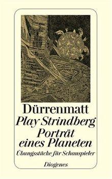 Play Strindberg. Porträt eines Planeten: Übungsstücke für Schauspieler