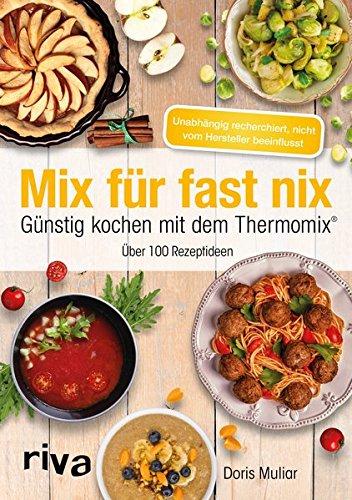 mixtipp basische rezepte kochen mit dem thermomix kochen mit dem thermomix