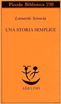 Una storia semplice (Piccola Biblioteca Adelphi)