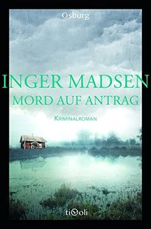 Mord auf Antrag: Kriminalroman (Osburg Tivoli)
