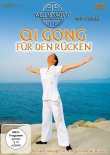 Qi Gong für den Rücken - Heilsame Übungen für eine gesunde Wirbelsäule