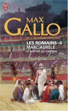 Les Romains 4/Marc Aurele
