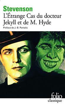 L'Étrange cas du docteur Jekyll et M. Hyde (Folio (Domaine Public))