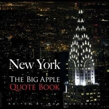 New York: The Big Apple Quote Book (New York City)