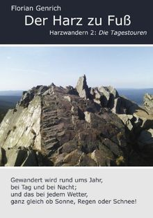 Der Harz zu Fuß / Harzwandern 2: Die Tagestouren