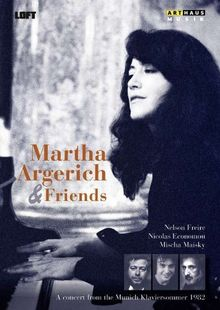 Martha Argerich & Friends (Münchner Klaviersommer 1982)