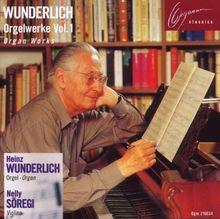Wunderlich-Orgelwerke Vol.1