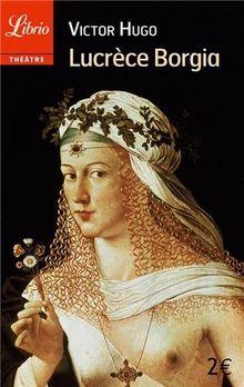 Lucrèce Borgia (Librio)