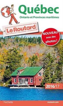 Québec, Ontario et provinces maritimes : Avec un plan détachable de Montréal