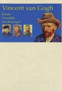 Vincent van Gogh - Briefe, Gemälde, Zeichnungen