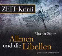 Allmen und die Libellen. Roman, 4 CDs (ZEIT Hörbuch)