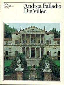Andrea Palladio. Die Villen.