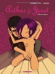 Arthur & Janet : A fleur de peaux