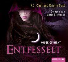 House of Night - Entfesselt: 11. Teil.